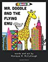 Mr. Doodle and the Flying Emu