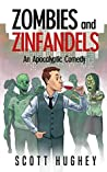 Zombies and Zinfandels: An Apocalyptic Comedy
