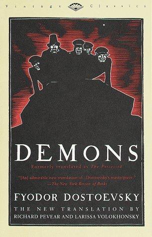 Demons by Fyodor Dostoyevsky