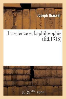 La Science Et La Philosophie Joseph Grasset