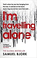 I'm Travelling Alone (Munch and Krüger, #1)