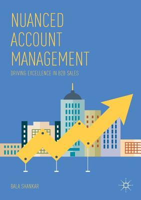 Nuanced Account Management Driving Excellence in B2B Sales