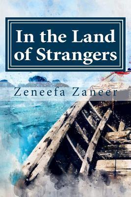 In the Land of Strangers by Zeneefa Zaneer