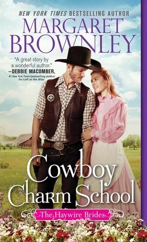 Cowboy Charm School (The Haywire Brides, #1)
