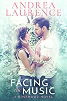 Facing the Music: A Rosewood Novel