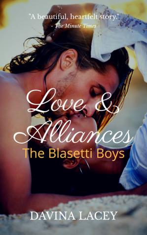 Love & Alliances (Blasetti Boys, #1)