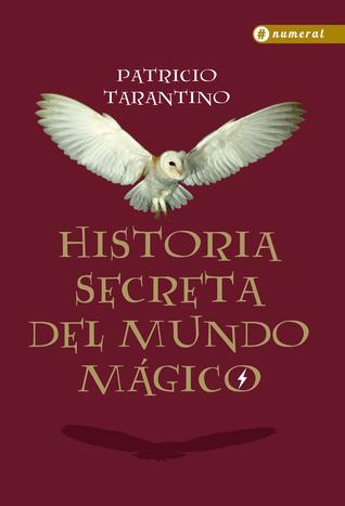 Historia secreta del Mundo Mágico