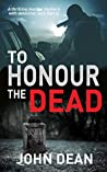 To Honour the Dead (Detective Chief Inspector Jack Harris, #3)