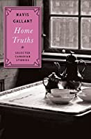 Home Truths: Selected Canadian Stories