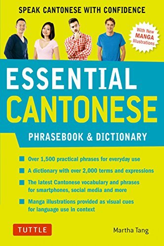 Essential Cantonese Phrasebook & Dictionary Speak Cantonese with Confidence