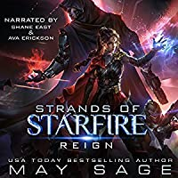 Reign: A Space Fantasy Romance (Strands of Starfire #1)