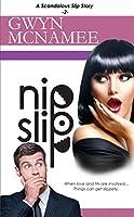 Nipslip: (A Scandalous Slip Story #2) (The Slip Series)