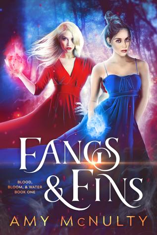 Fangs & Fins (Blood, Bloom, & Water, #1)