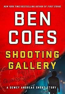 Shooting Gallery (Dewey Andreas, #7.5)