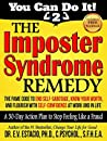 The Imposter Syndrome Remedy A 30-day Action Plan to Stop Feeling Like a Fraud: The PAME Code to end self sabotage, know your worth, and flourish with ... at work and in life (You Can Do It! Book 2)