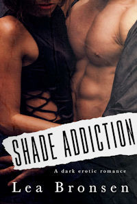 Shade Addiction