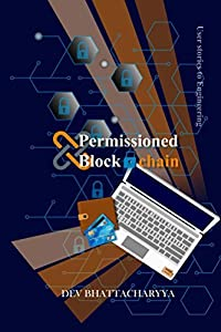 Permissioned Blockchain: User stories to Engineering