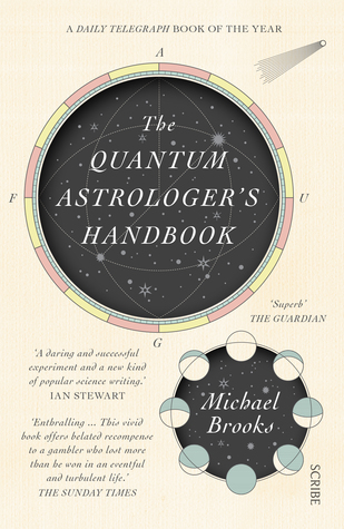 The Quantum Astrologer's Handbook by Michael  Brooks