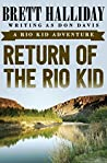 Return of the Rio...