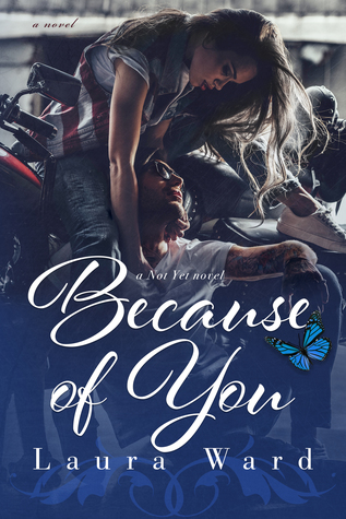 Because of You (Not Yet, #4)