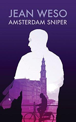 Amsterdam Sniper (A Rinus Rompa Novel Book 1)