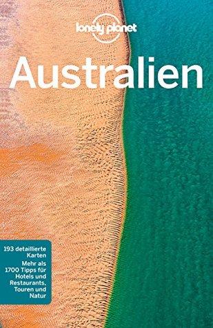 Lonely Planet Reiseführer Australien: mit Downloads aller Karten
