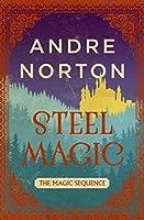 Steel Magic (The Magic Sequence Book 1)