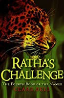 Ratha's Challenge (The Named)