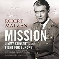 Mission: Jimmy Stewart and the Fight for Europe