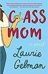 Class Mom (Class Mom, #1)