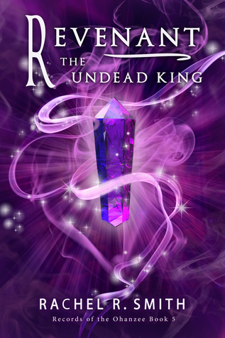 Revenant: The Undead King (Records of the Ohanzee #5)