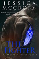 The Fighter (The Prophecy #2)