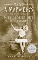A Map of Days (Miss Peregrine's Peculiar Children, #4)