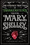 Mary Shelley by Catherine Reef