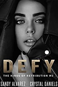 Defy (The Kings Of Retribution MC, #3.5)