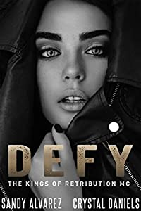 Defy (The Kings Of Retribution MC, #3.5)