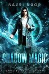 Shadow Magic (Darkling Mage, #1)