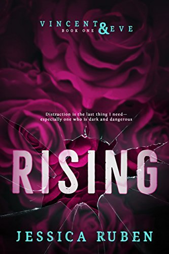 Jessica Ruben - Vincent and Eve 1 - Rising
