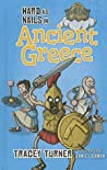 Hard as Nails in Ancient Greece by Tracey Turner