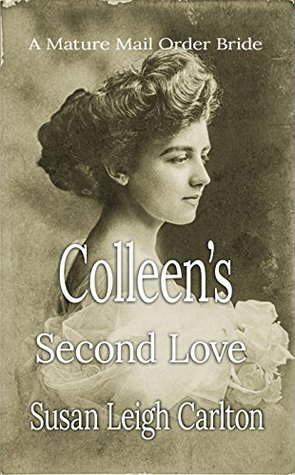 Colleen's Second Love by Susan Leigh Carlton