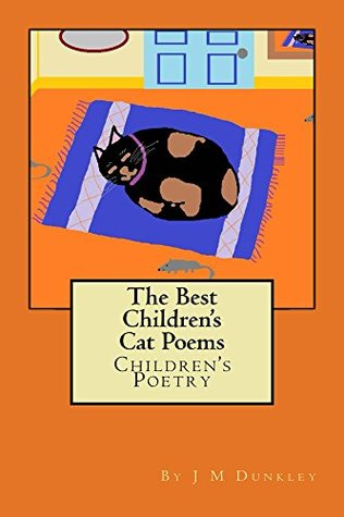 The Best Children's Cat Poems: Childrens Poetry