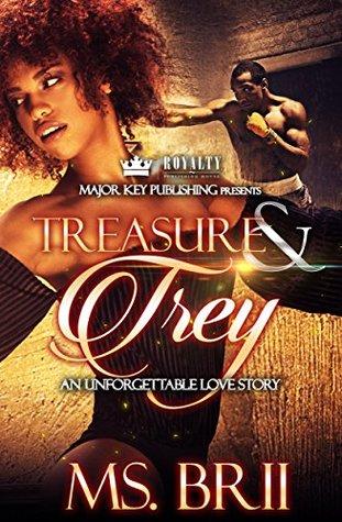 Treasure & Trey by Ms. Brii