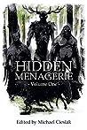 Hidden Menagerie Vol 1