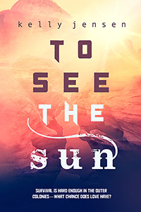 To See the Sun