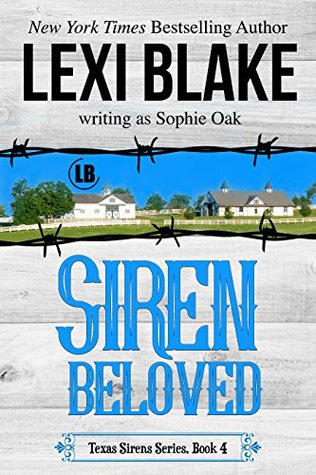 Siren Beloved (Texas Sirens, #4)