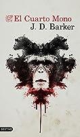El cuarto mono (4MK Thriller, #1)