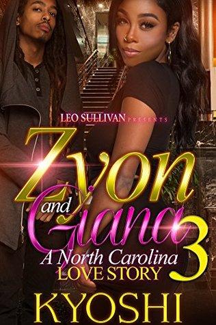 Zyon and Gianna 3: A North Carolina Love Story