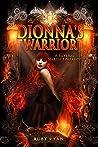 Dionna's Warrior (Dragon Origins, #1)