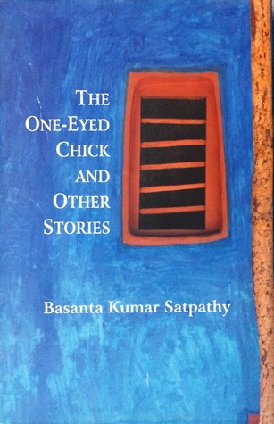 The One-eyed Chick and Other Stories