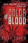 Color of Blood (Dennis Cunningham, #1)